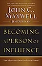 Becoming A Personal of Influence